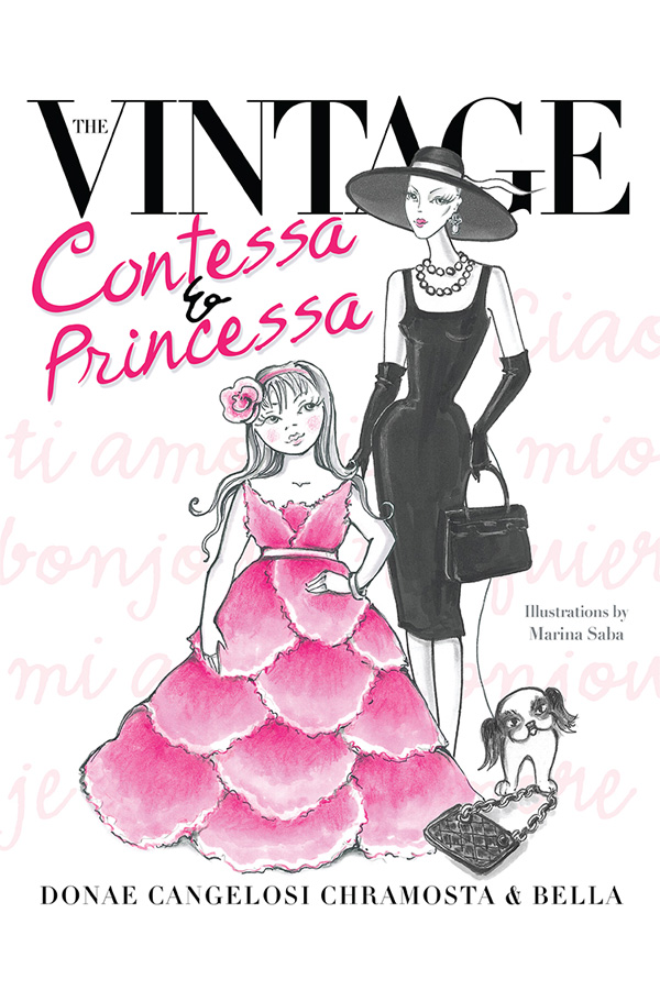 The Vintage Contessa & Princessa